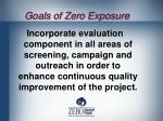 goals of zero exposure2
