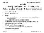 agenda tuesday july 18th 2012 13 30 15 30 adhoc meeting security upper layer setup