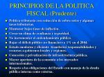principios de la politica fiscal prudente