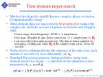 time domain target search