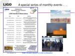 a special series of monthly events