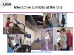interactive exhibits at the site