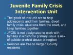 juvenile family crisis intervention unit