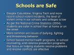 schools are safe