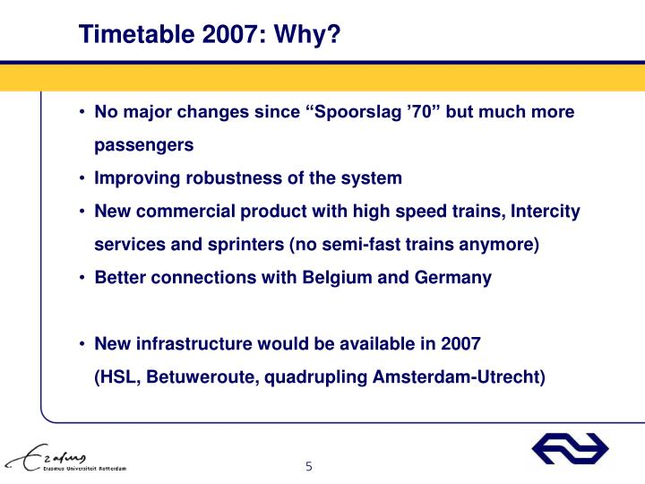 Timetable 2007: Why?