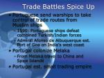 trade battles spice up
