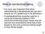 more on standardized testing