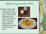 what is japanese food like