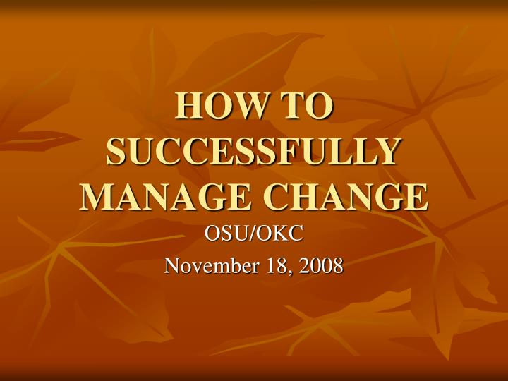 how to successfully manage change n.