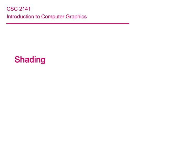 csc 2141 introduction to computer graphics n.