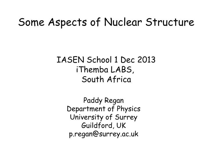 some aspects of nuclear structure n.