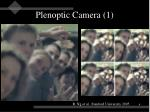 plenoptic camera 1