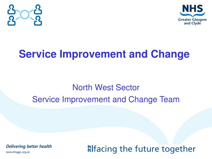 service improvement and change n.