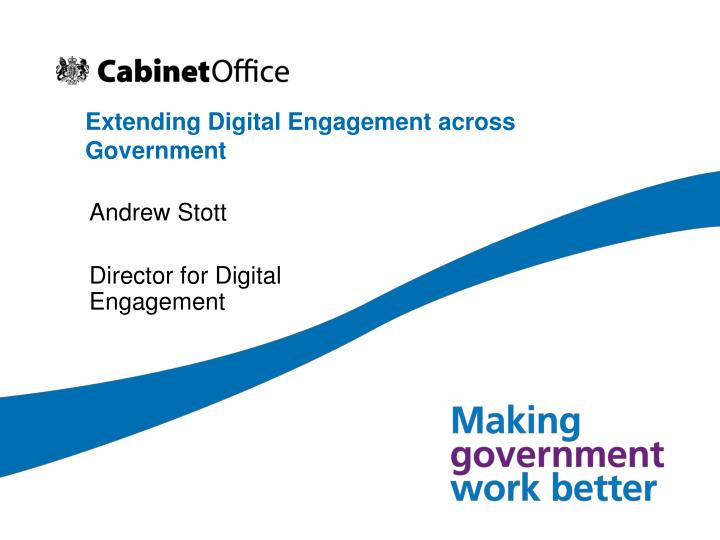 extending digital engagement across government n.