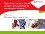 exploration of options around standards and guidelines for mentoring and advocacy