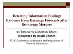 detecting information pooling evidence from earnings forecasts after brokerage mergers