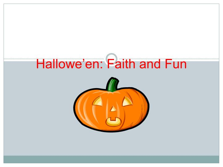 hallowe en faith and fun n.