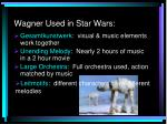 wagner used in star wars