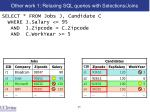 other work 1 relaxing sql queries with selections joins