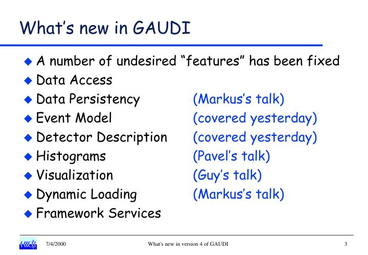 What s new in gaudi