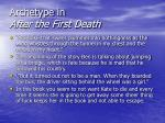 archetype in after the first death