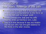archetype in star wars revenge of the sith