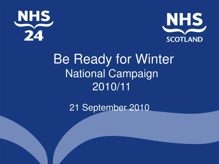 be ready for winter national campaign 2010 11 n.