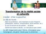 transformation de la r alit sociale et culturelle