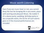 music worth listening