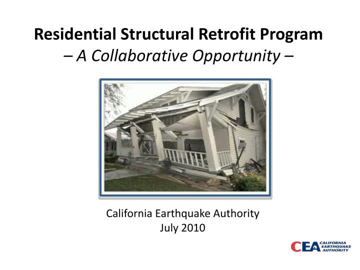 residential structural retrofit program a collaborative opportunity n.