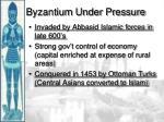 byzantium under pressure