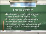 shaping behavior