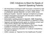 cmc initiatives to meet the needs of spanish speaking patients