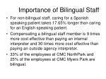 importance of bilingual staff