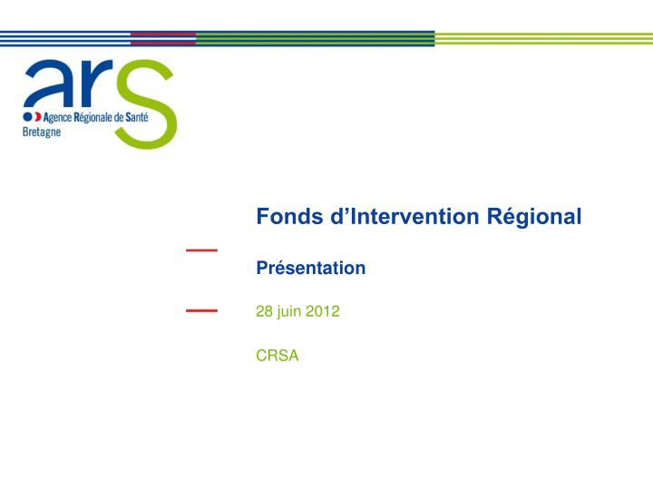 fonds d intervention r gional pr sentation n.
