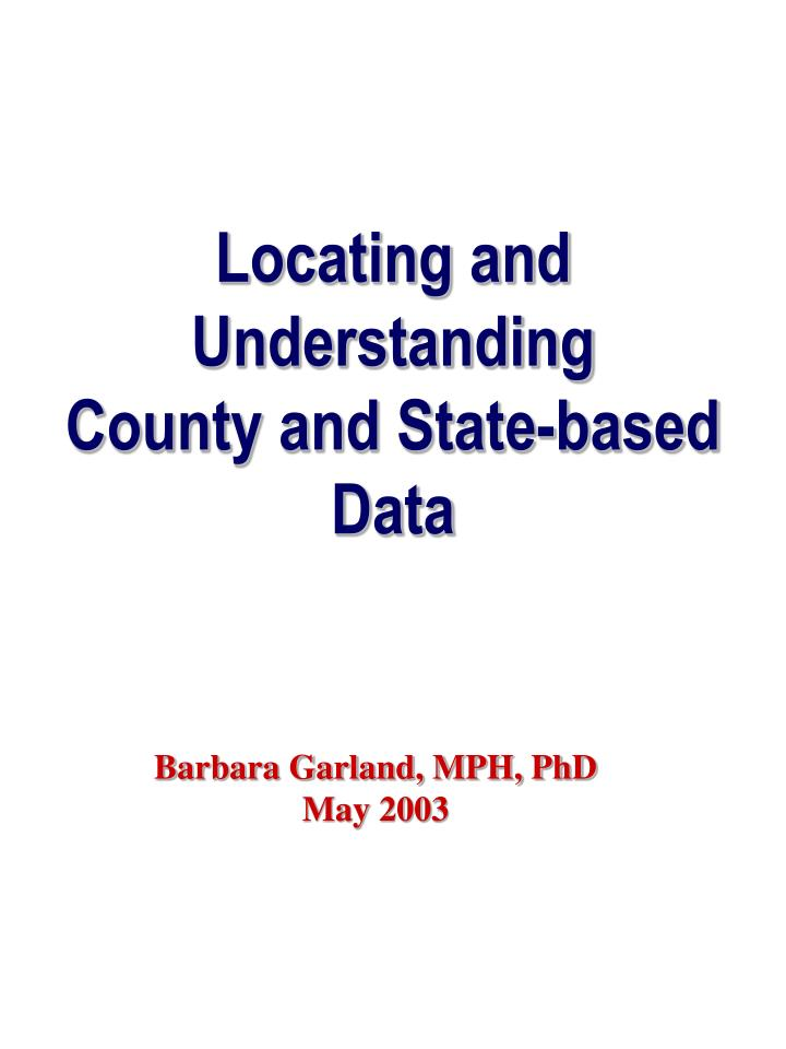 locating and understanding county and state based data n.