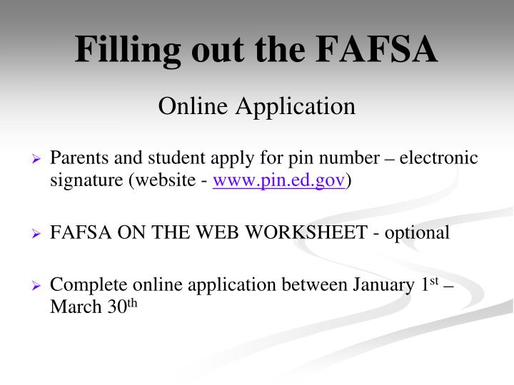 Filling out the FAFSA