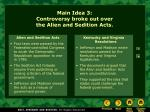 main idea 3 controversy broke out over the alien and sedition acts