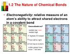 1 2 the nature of chemical bonds