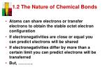 1 2 the nature of chemical bonds4
