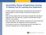 david kolb s theory of experiential learning a lifelong tool for learning from experience