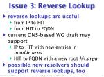 issue 3 reverse lookup