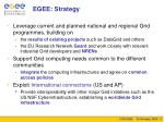 egee strategy