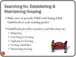 searching for establishing maintaining housing
