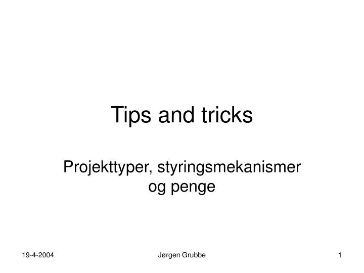 tips and tricks n.