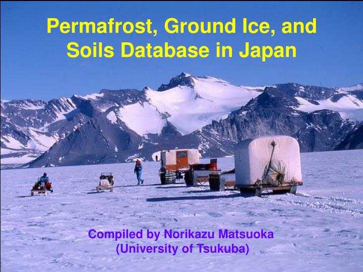 permafrost ground ice and soils database in japan n.