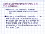 example coordinating the movements of the truck and package