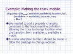 example making the truck mobile