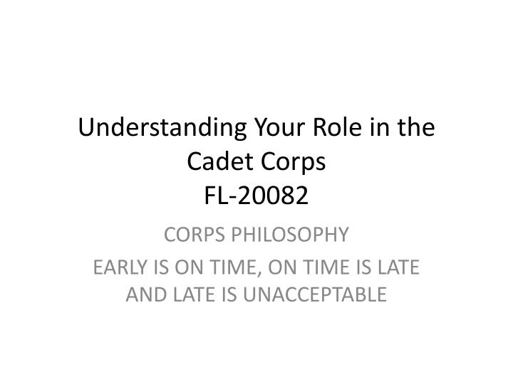 Understanding your role in the cadet corps fl 20082