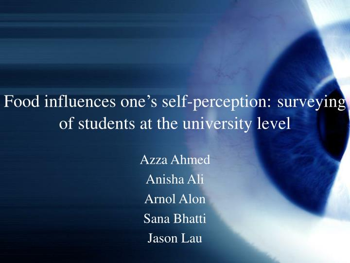 food influences one s self perception surveying of students at the university level n.